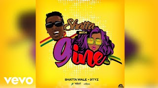Shatta Wale, 9TYZ - Shatta with 9 (Official Audio)