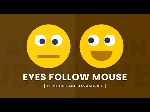 Animated Eyes Follow Mouse Cursor | Javascript Mousemove