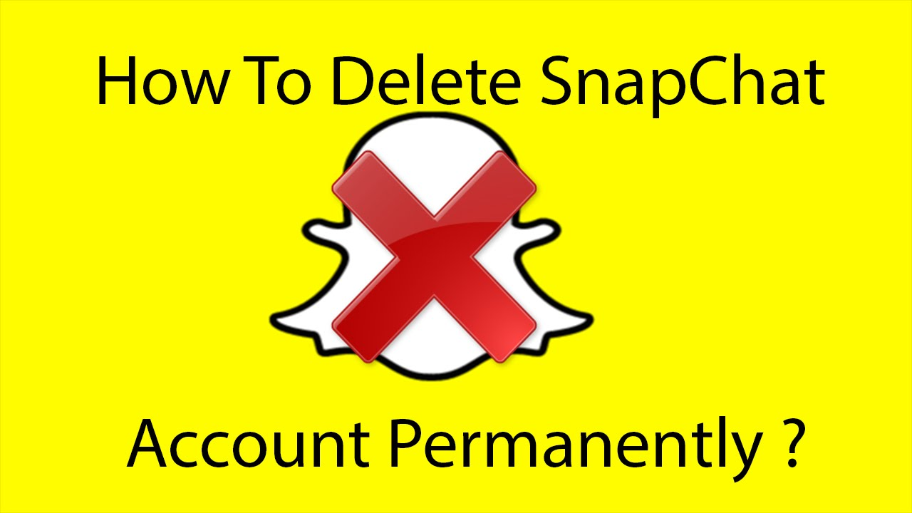 How To Delete Your Snapchat Account Permanently 2016 ?