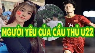 Lộ diện người yêu xinh như hoa hậu của dàn cầu thủ U22 Việt Nam