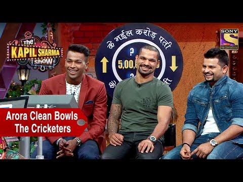Rajesh Arora Clean Bowls The Cricketers – The Kapil Sharma Show