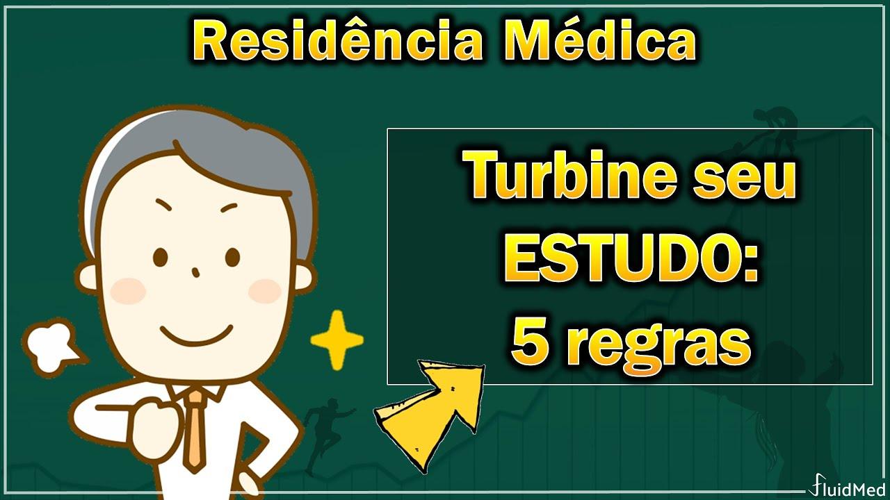 Residência Médica - 5 regras simples para aumentar o rendimento de qualquer estudo