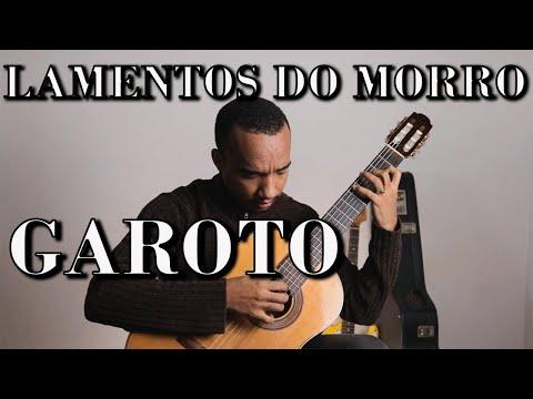 "LAMENTOS DO MORRO - ANÍBAL AUGUSTO SARDINHA ""GAROTO"" (1915-1955)"