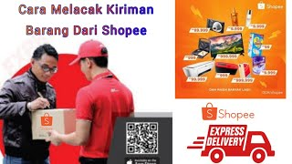 Cara Melacak Kiriman Shopee | Tracking Paketan Barang dari Shopee