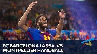 Relive: FC Barcelona Lassa - Montpellier HB | Last 16 Leg 2 | VELUX EHF Champions League 2017/18
