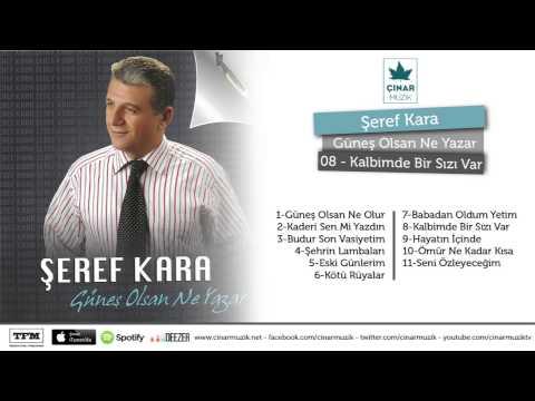 Şeref Kara - Kalbimde Bir Sızı Var (Official Lyrics Video)