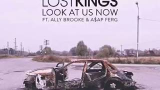 Lost Kings Ft. Ally Brooke And A$ap Ferg - Look At Us Now (Áudio Oficial)