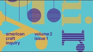 American Craft Inquiry: Volume 2, Issue 1