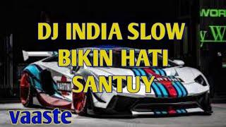 DJ INDIA SLOW REMIX VAASTE