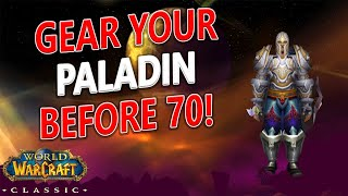 WoW Classic - H๐w To Easily Gear Your Paladin Before 70 To Tank Karazhan/Heroics!