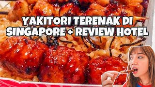 1,2 JUTA VS 1,5 JUTA??? REVIEW HOTEL + YAKITORI SINGAPORE TERENAK!!!