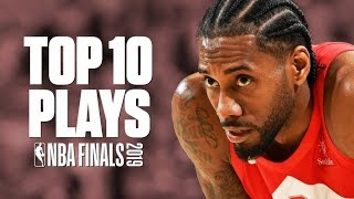 Top 10 plays of the 2019 NBA Finals | Raptors vs. Warriors Highlights