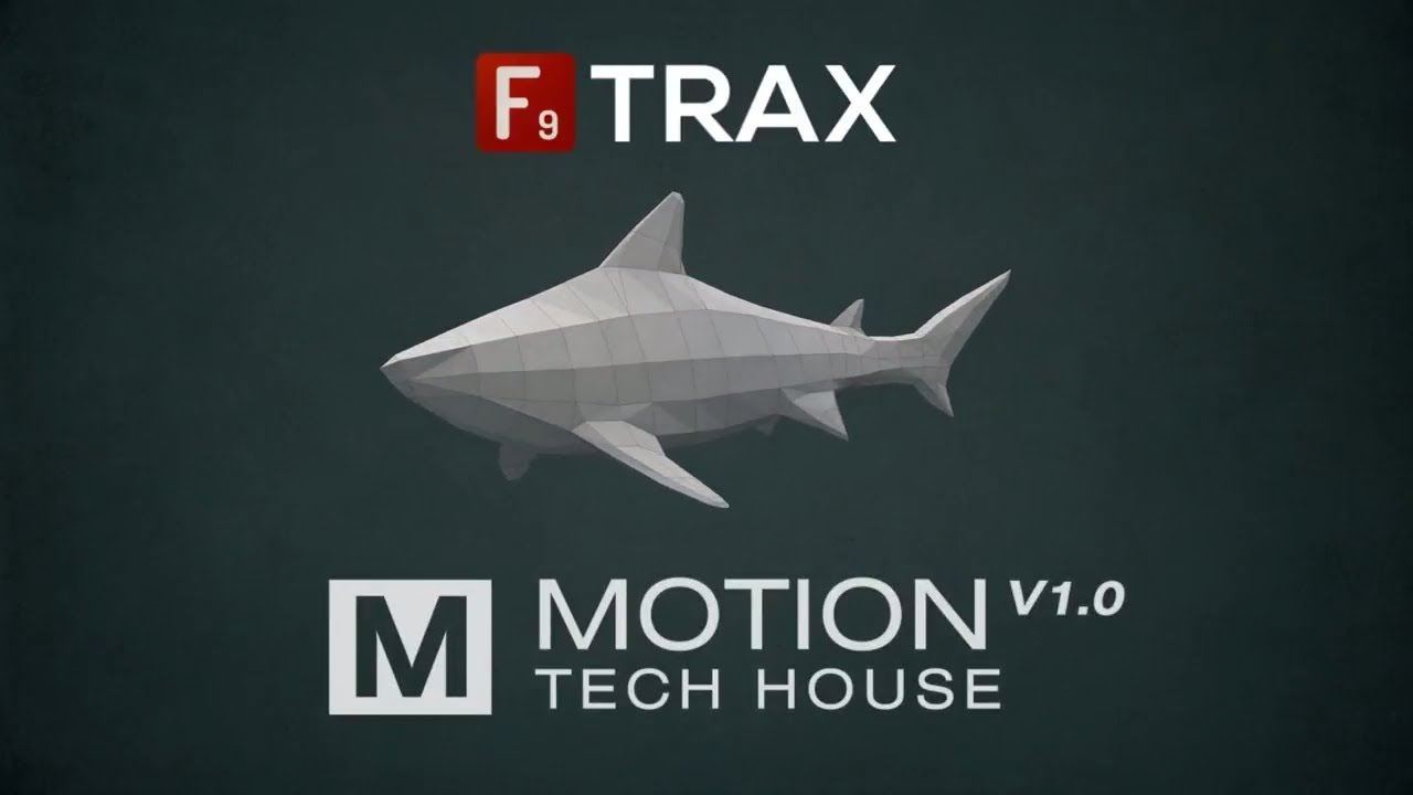 F9 TRAX Motion : Tech House V1 0