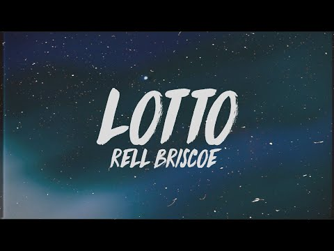 Rell Briscoe - Lotto (Lyrics)
