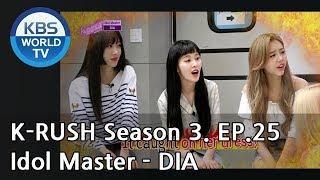 Idol Master Dia Kbs World Idol Show K Rush3 Eng Chn 2018 08 31