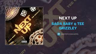 Sada Baby & Tee Grizzley - Next Up (AUDIO)