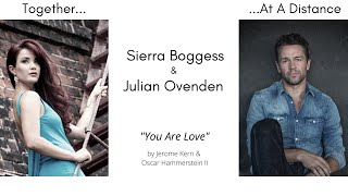 You Are Love- Sierra Boggess & Julian Ovenden