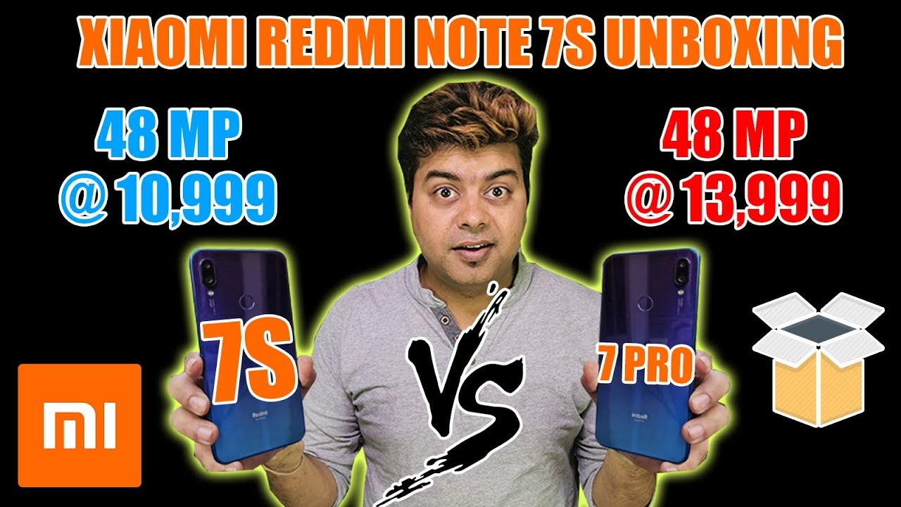 REDMI NOTE 7S UNBOXING | 10K 48MP CAMERA VS 14K 48MP CAMERA | ANY DIFFERENCE?