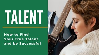 How to Find Your True Talent and be Successful | Meditation