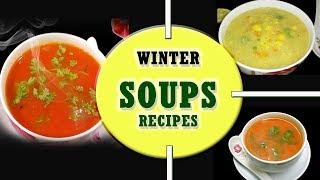 Winter & Manson Soups Recipes || 3 Healthy & Quick Soup recipes