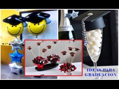 20 Ideas Para Graduacion Fiesta Regalos Ronycreativa