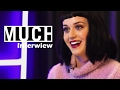 Katy Perry MUCH Interwiew (In Canada | 2014)