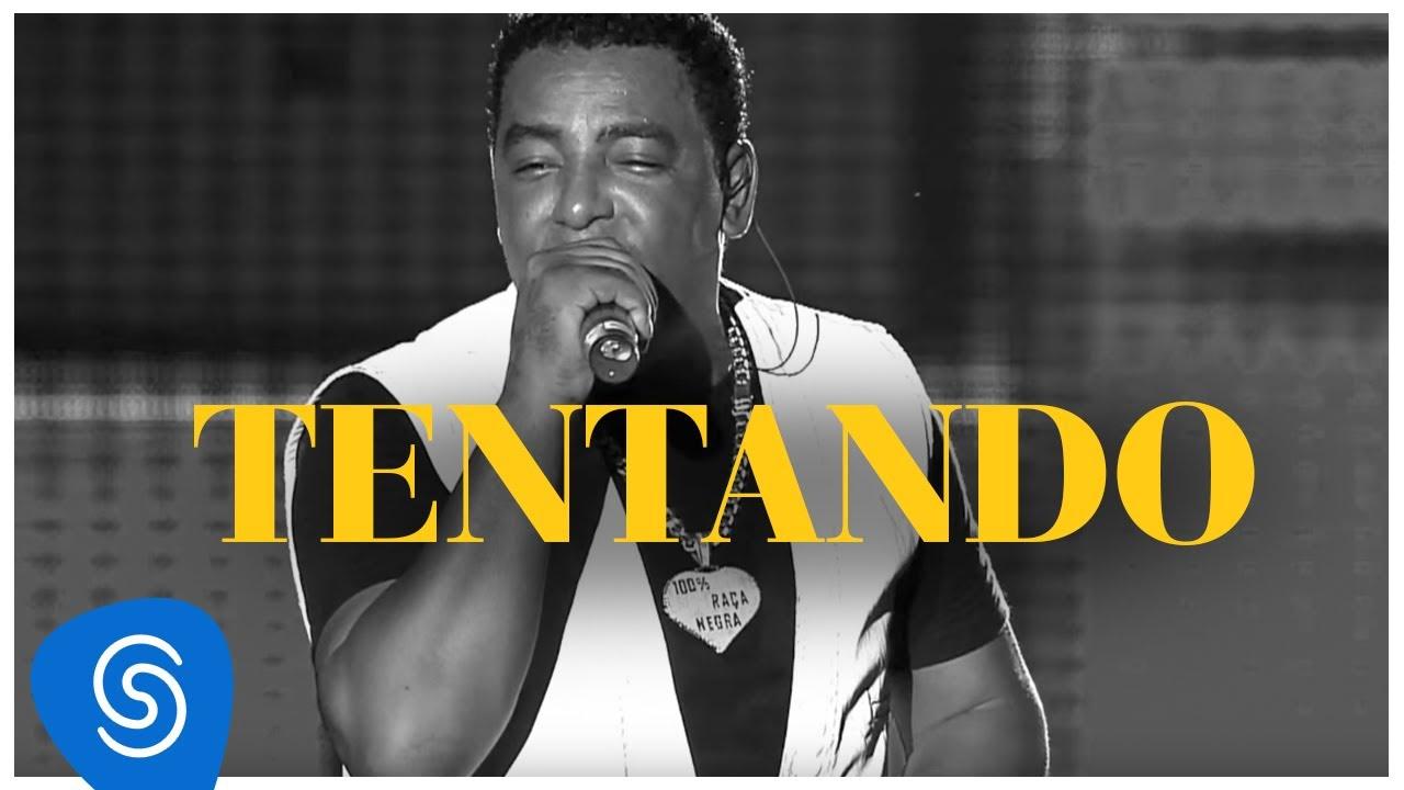 Raça Negra  - Tentando (DVD Raça Negra & Amigos)