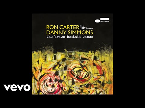 Ron Carter, Danny Simmons - For A Pistol (Live / Audio) Mp3