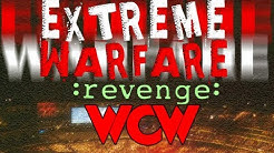 Extreme Warfare Revenge - WCW [1998] PART 1