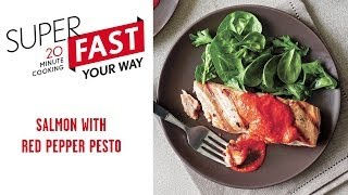 How To Make Superfast Salmon With Red Pepper Pesto