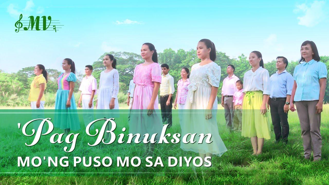 "Tagalog Christian Music Video   ""Pag Binuksan Mo'ng Puso Mo sa Diyos"""