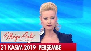 Müge Anlı ile Tatlı Sert 21 Kasım 2019  - Tek Parça