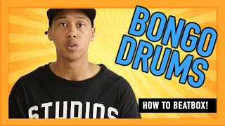 How to beatbox for beginners?- Bongo Drums