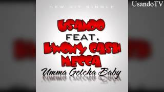 Umma Getcha Baby Usando Ft. Kwony Cash &Mecca Download NOW