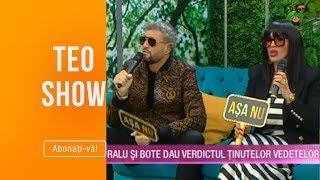 Teo Show (15.10.2019) - Ralu si Bote dau verdictul tinutelor vedetelor! ASA DA, ASA NU!