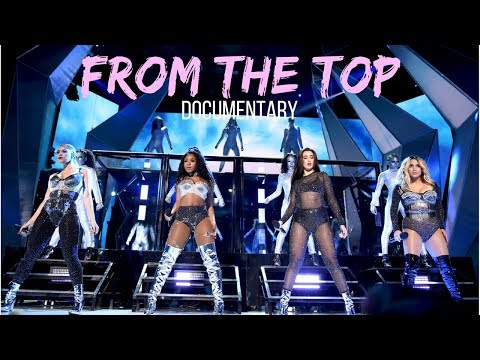 FIFTH HARMONY | FROM THE TOP (FULL DOCUMENTARY)