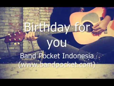 NEW HAPPY BIRTHDAY SONG - Birthday for you (POCKET INDONESIA)