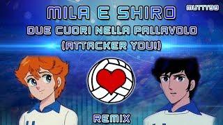 Mila e Shiro: Due cuori nella Pallavolo -Attacker You!- (Remix)