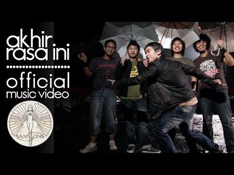 SamSonS - Akhir Rasa Ini (Official Music Video)