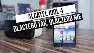 Alcatel Idol 4 - szybki test: dlaczego tak, dlaczego nie?