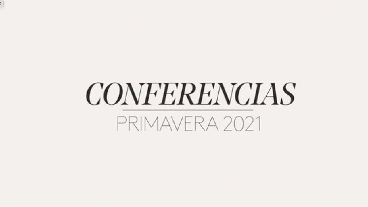 Primavera 2021 | Programación de conferencias