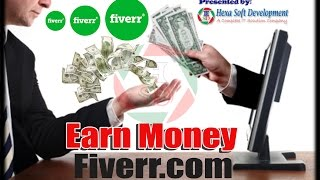 How to Earn Money from Fiverr 2017 Full Bangla Tutorial Step by step guide