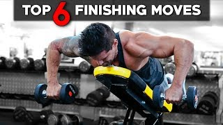 TOP 6 MOVES TO FINISH YOUR WORKOUT | Sore Before You Get Home!