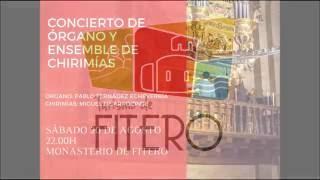 Concierto de Órgano y Ensemble de Chirimías - Fitero, 20 agosto 2016