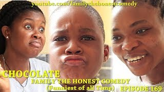 CHOCOLATE (Family The Honest Comedy) (Episode 169)