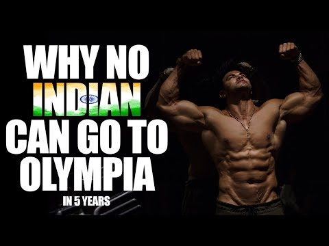 Why No Indian Can Go To OLYMPIA In 5 Years