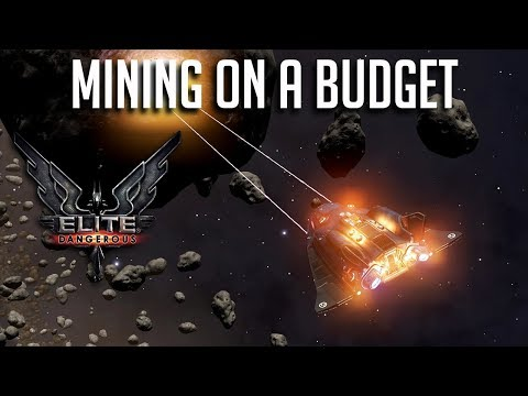 BUDGET MINING BUILDS | ELITE DANGEROUS MINING LOADOUTS AND THEORY