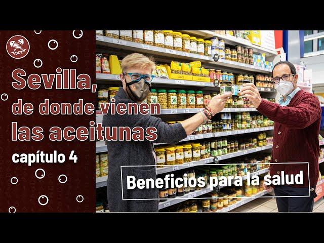 Sevilla, de donde vienen las aceitunas | Capítulo 4: Beneficios para la salud