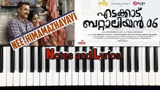 Edakkad Battalion 06| Nee Hima mazhayayi Piano Tutorial.Notes and Lyrics..