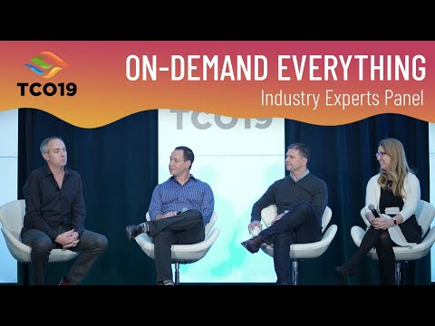 Paul Estes TCO19: On-Demand Everything Panel